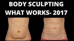Body Sculpting- what works