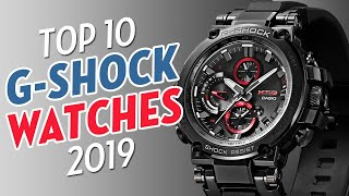 Top 10 Casio G-Shock Watches for 2019