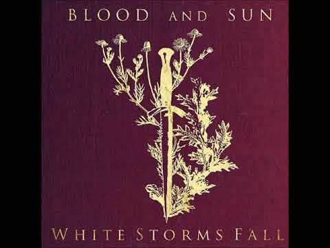 Blood and Sun - White Storms Fall [Full Album] thumb