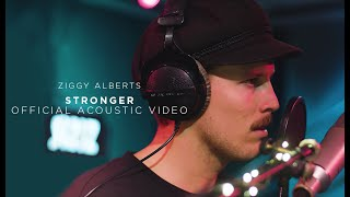Ziggy Alberts - Stronger (Official Acoustic Video)