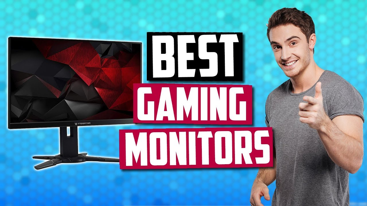 Best Gaming Monitors [August 2019] - 144Hz, G-Sync, Curved & More!