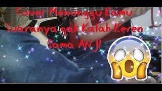 Menunggu Kamu  Anji Cover with Lyric (Indra Sans Guitar)