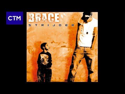 Brace - Zeg me wat je wil (ft. Baas B)