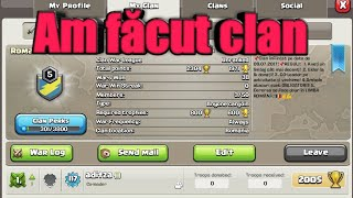 Am făcut clan |Clash of Clans Romania|
