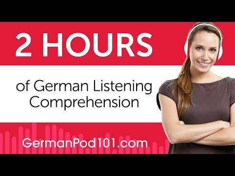 2 Hours of German Listening Comprehension