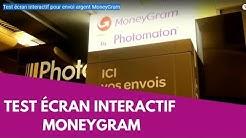 Test écran interactif pour envoi argent MoneyGram