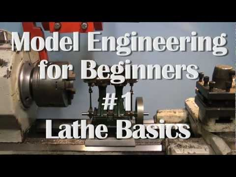 THE METALWORK LATHE – MODEL ENGINEERING FOR BEGINNERS #1