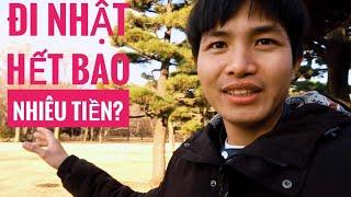Đi Nhật Hết Bao Nhiêu Tiền?  || Cuộc sống Nhật