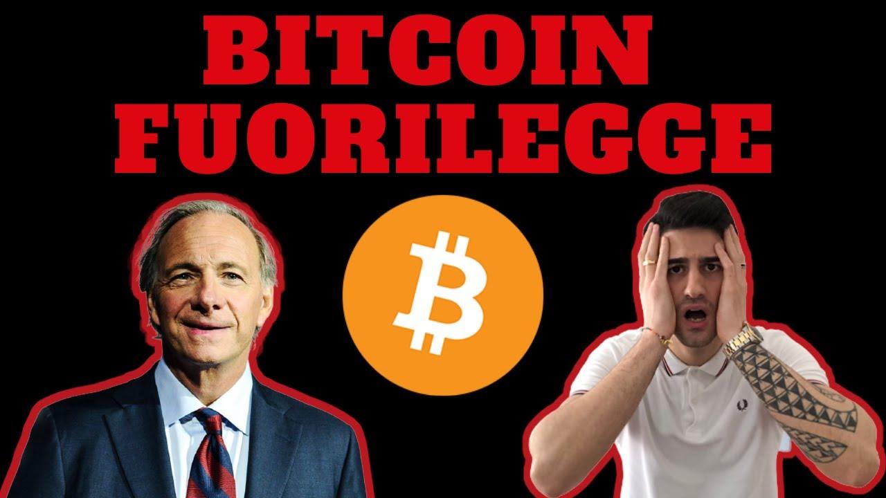bitcoin fuorilegge)