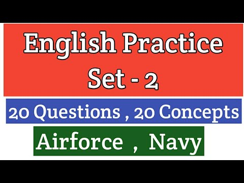 English Practice(set-2) for Airforce ( X & Y group) and Navy (AA & SSR) exams...