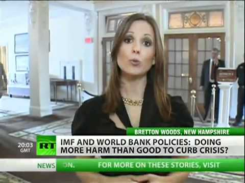 IMF and World Bank Policies Doing More Harm Than Good For the Financial Crisis
