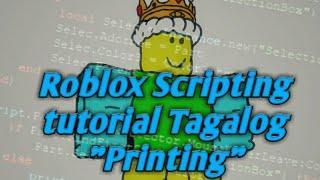 "Roblox Scripting Tutorial Tagalog ""Drucken"""