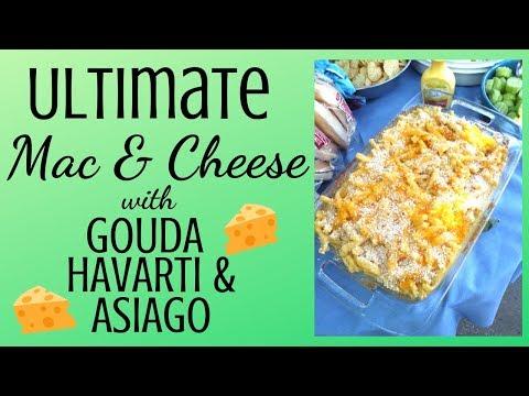 THE ULTIMATE MAC & CHEESE RECIPE! HAVARTI / GOUDA / ASIAGO MACARONI AND CHEESE!