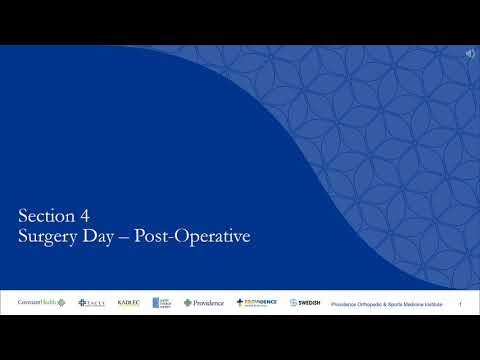 Section 4: Surgery Day - Post-Operative