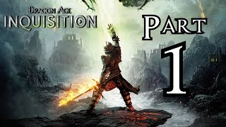 ► Dragon Age : Inquisition | #1 | Inkvizice začíná! | CZ Lets Play / Gameplay [1080p] [PC]