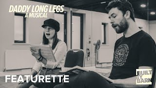 Daddy Long Legs: First Day Of Rehearsals | #BarnLongLegs