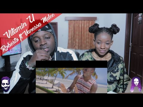 Roberto Vitamin U feat Vanessa Mdee Official Video  REACTION VIDEO