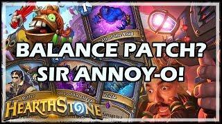 BALANCE PATCH? SIR ANNOY-O! - Boomsday / Hearthstone
