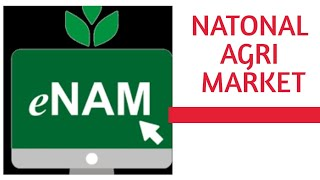 e-NAM National Agriculture Market, One Nation One Market. APMC Online. Big Business Opportunity