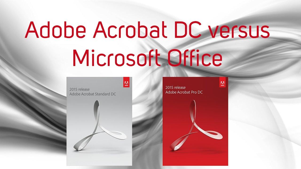 Adobe Acrobat DC versus Microsoft Office [Webinar]