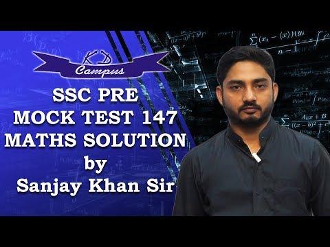 SSC PRE MOCK TEST 147 MATHS SOLUTION by Sanjay Khan Sir