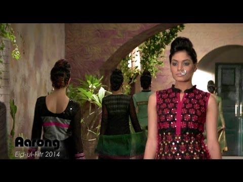 Aarong Eid-ul-Fitr 2014 Fashion Video
