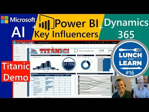 16)-microsoft-power-bi-key-influencer-ai-&-dynamics-365-(titanic-demo)---ai-for-sales-&-service