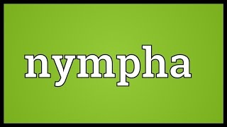 Nympha Meaning