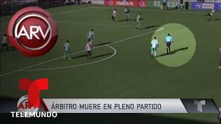 Árbitro muere durante un partido de fútbol en Bolivia | Al Rojo Vivo | Telemundo