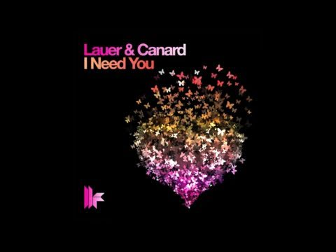 Lauer & Canard 'I Need You' (Richard Dinsdale Remix)