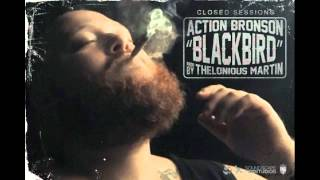 action bronson blackbird prod by thelonious martin