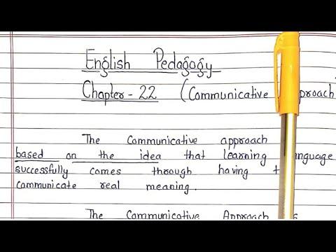 Communicative Approach    Chapter 22    English Pedagogy