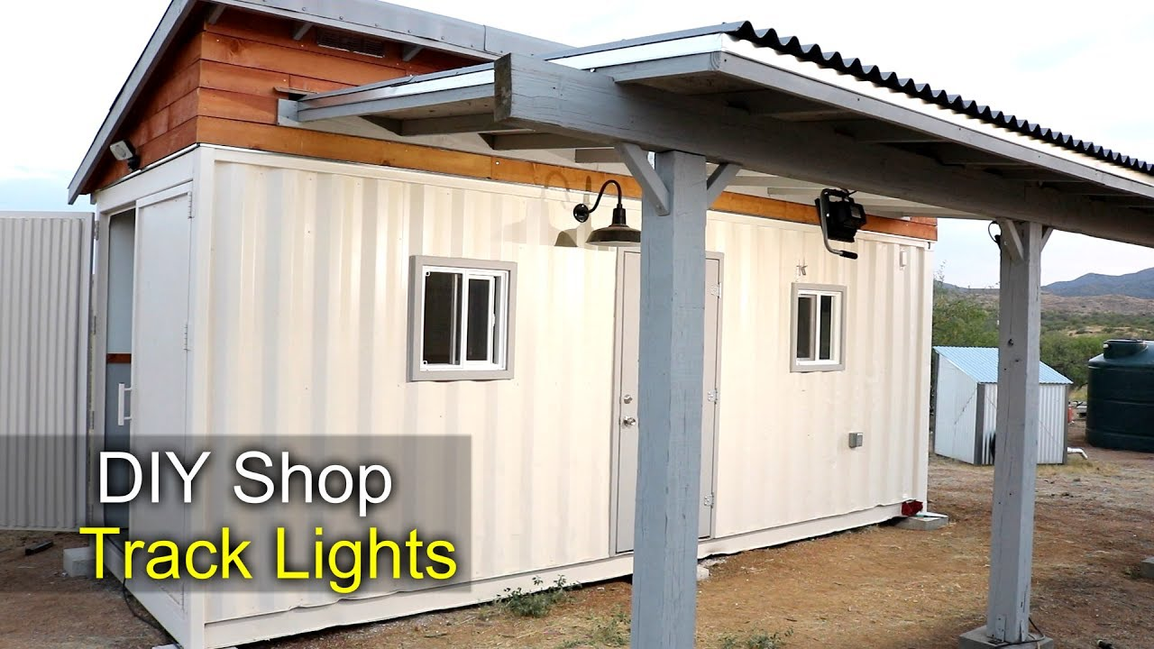 Diy Track Lighting For The Shipping Container Shop Youtube