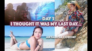 I THOUGHT IT WAS MY LAST DAY... ANYARE SA CORON? DAY 3 - candyloveart