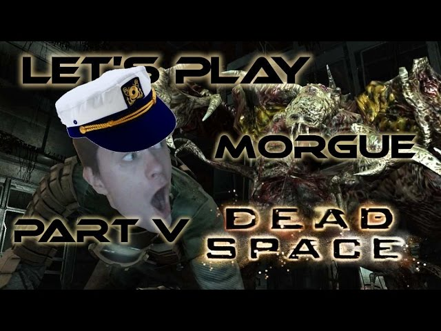Herdyn Plays Dead Space - CZ/SK Let's Play - Part 5 (MORGUE)