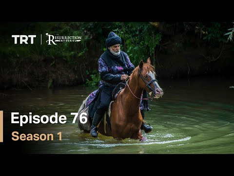 Resurrection Ertugrul Season 1 Episode 76