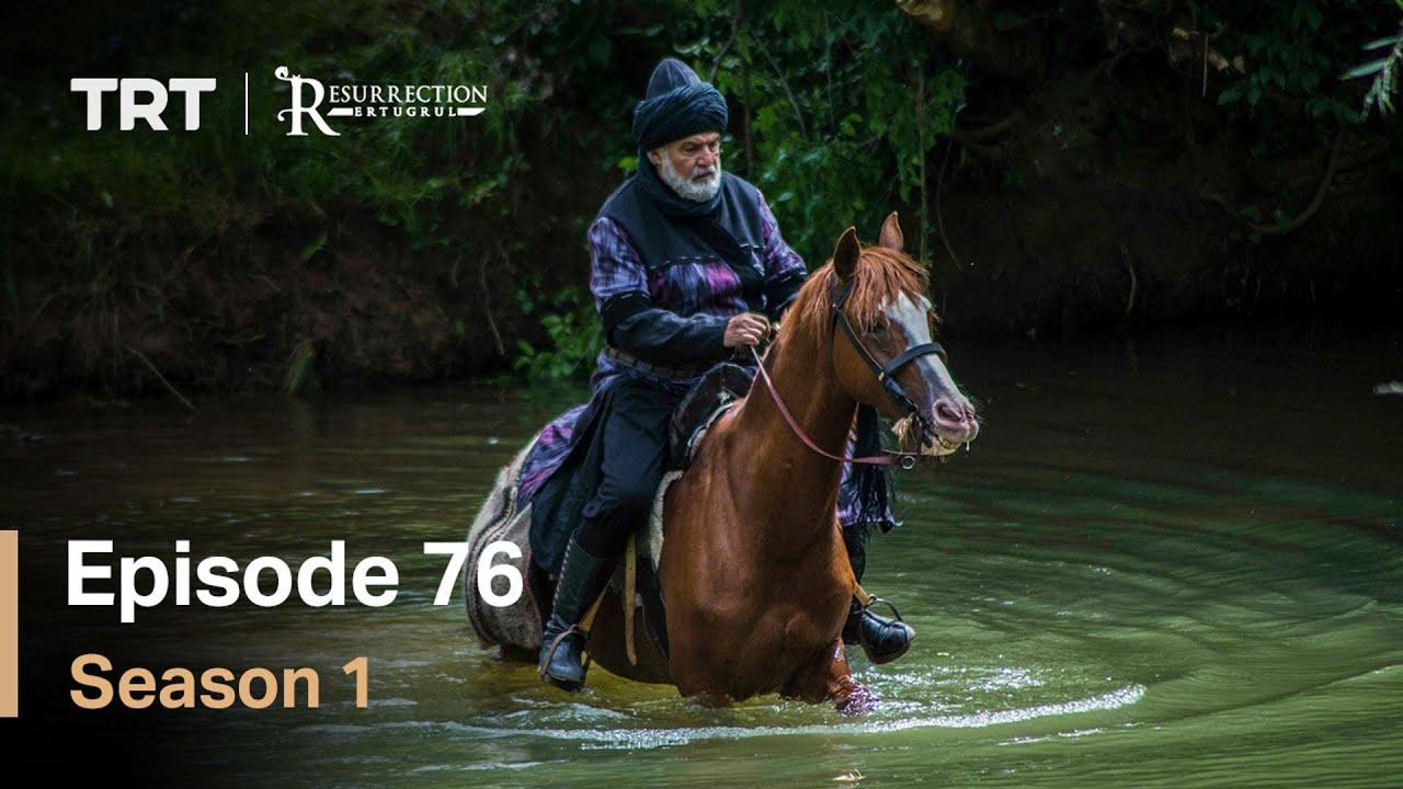 Resurrection Ertugrul Season 1 Episode 76