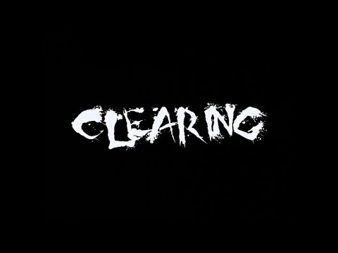 Clearing (2005) - Full Movie