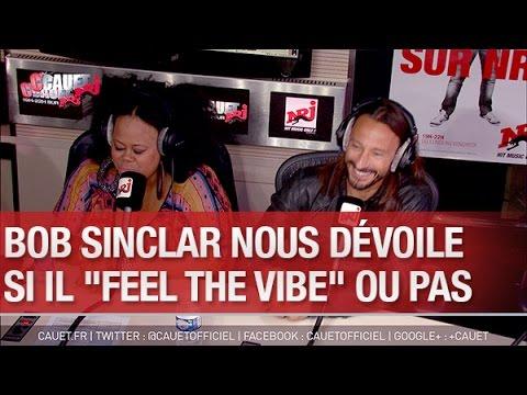 """Bob Sinclar nous dévoile si il """"Feel the Vibe"""" ou pas - C'Cauet sur NRJ"""