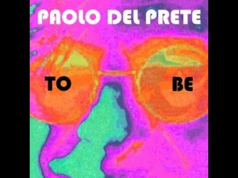 Paolo Del Prete  - To Be