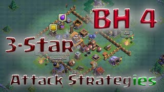 Clash of Clans - BH4 3-Star Attack Strategy (2 strategies: Mass BD and GiArch)