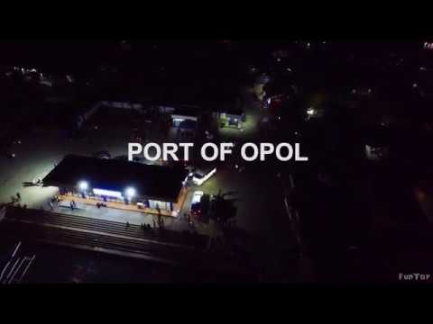 PORT OF OPOL   the Arrival