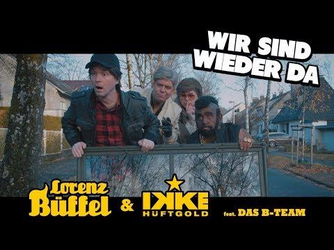 Lorenz Büffel & Ikke Hüftgold - Wir sind wieder da (Official Video) - Apres Ski Hits 2019
