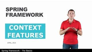 Возможности контекста - 6 - The Basics of Spring Framework
