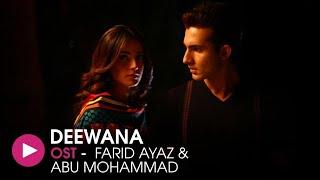 Deewana   OST by Fareed Ayaz & Abu Mohammad   HUM Music