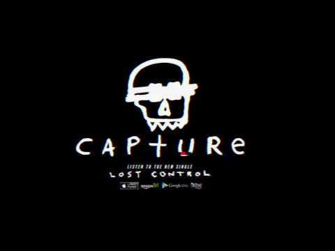 Capture - Lost Control (Track Video)