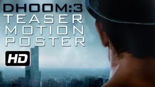 DHOOM:3 - Teaser Motion Poster