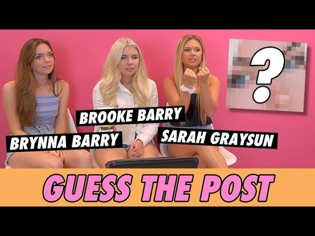 Brooke & Brynna Barry vs. Sarah Graysun - Guess The Post