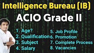 (IB) Intelligence Bureau Acio New Vacancy || Group-C Post || Qualification,Post,Age,Salary etc.