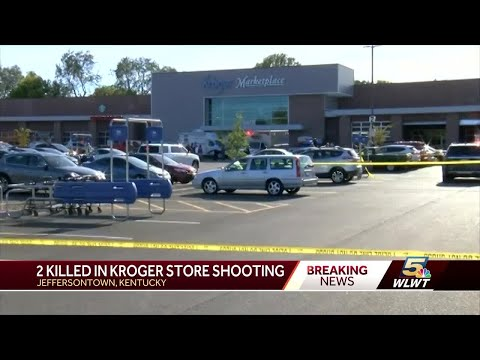 2 killed in shooting at Louisville Kroger store